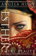 Esther - Royal Beauty (#01 in A Dangerous Beauty Novel Series) eBook