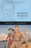 The White Hunter (House Of Winslow Series) eBook
