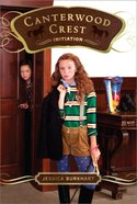 Initiation (#13 in Canterwood Crest Series) Paperback