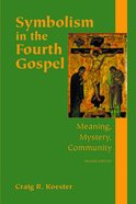 Symbolism in the Fourth Gospel eBook