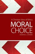 Moral Choice eBook