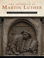 The Theology of Martin Luther eBook