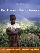 Moral Issues and Christian Responses eBook