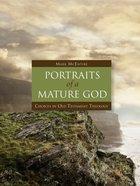 Portraits of a Mature God eBook
