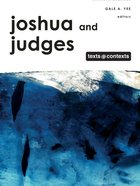 Joshua and Judges (Texts And Contexts Series) eBook