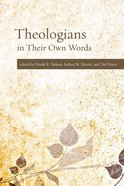 Theologians in Their Own Words eBook