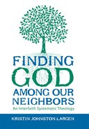 Finding God Among Our Neighbors eBook