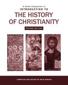 A Study Companion to Introduction to the History of Christianity Paperback