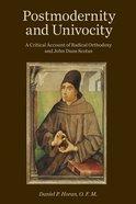 Postmodernity and Univocity Paperback