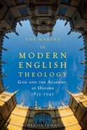 The Making of Modern English Theology Paperback