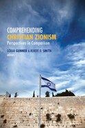 Comprehending Christian Zionism Paperback