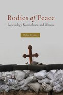 Bodies of Peace Paperback