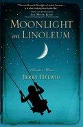 Moonlight on Linoleum eBook
