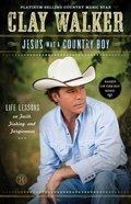 Jesus Was a Country Boy eBook