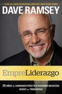 Empreliderazgo: 20 Aos De Sabidura Prctica Haciendo Negocios Desde Las Trincheras eBook