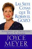 Las Siete Cosas Que Te Roban El Gozo eBook