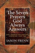 The Seven Prayers God Always Answers eBook