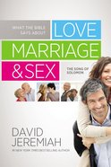 What the Bible Says About Love Marriage & Sex eBook
