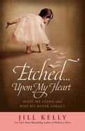 Etched...Upon My Heart eBook