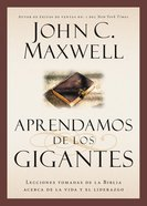 Aprendamos De Los Gigantes (Learning From The Giants) eBook
