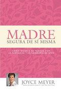 Madre Segura De S Misma eBook
