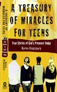 A Treasury of Miracles For Teens Paperback