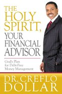 The Holy Spirit, Your Financial Advisor eBook