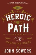 The Heroic Path eBook