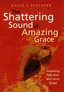 Shattering Sound of Amazing Grace eBook