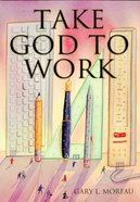 Take God to Work eBook