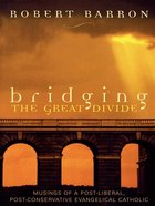 Bridging the Great Divide eBook