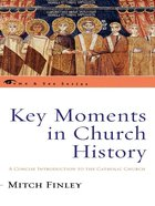 Key Moments in Church History eBook