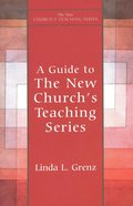 Guide to New Church's Teaching Series (New Church's Teaching Series) eBook
