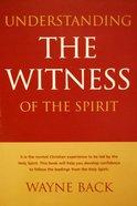 Understanding the Witness of the Spirit eBook