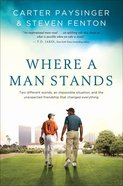 Where a Man Stands eBook