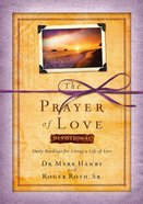 The Prayer of Love Devotional Hardback