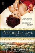 Preemptive Love Hardback