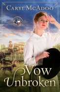 Vow Unbroken eBook