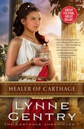 Healer of Carthage (The Carthage Chronicles Series) eBook