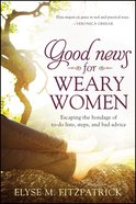 Good News For Weary Women eBook