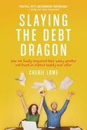 Slaying the Debt Dragon eBook
