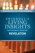 Slintc: Insights on Revelation (Swindoll's New Testment Insights Series) eBook