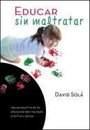 Educar Sin Maltratar eBook