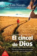 El Cincel De Dios (The Chisel Of God) Paperback