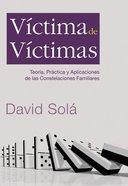 Vctima De Victimas eBook