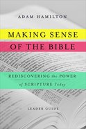 Making Sense of the Bible [Leader Guide] eBook