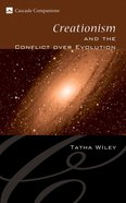 Creationism and the Conflict Over Evolution Paperback