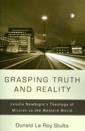 Grasping Truth and Reality Hardback