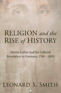 Religion and the Rise of History Paperback