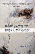 How to Speak of God (Not)